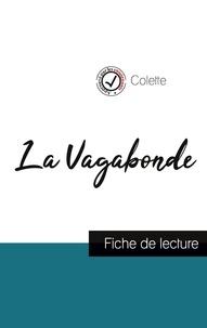 Colette - La Vagabonde de Colette (fiche de lecture et analyse complète de l'oeuvre).