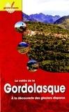 Luc Moreau et Patrice Tordjman - La vallée de la Gordolasque - A la découverte des glaciers disparus.