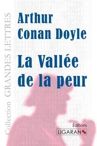 Arthur Conan Doyle - La vallée de la peur.