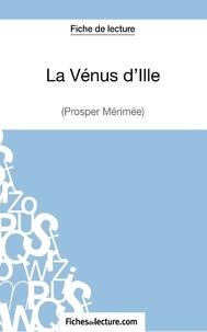 Fichesdelecture.com - La vénus d'Ille - Analyse complète de l'oeuvre.