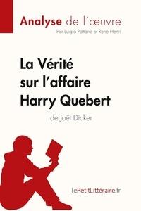 Luigia Pattano et René Henri - La vérité sur l'affaire Harry Quebert de Joël Dicker.