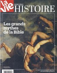 Chantal Cabé - La Vie Hors-série Histoire, : Les grands mythes de la bible.