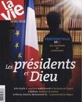 Jean-Pierre Denis - La Vie Hors-série : Les présidents et Dieu.