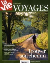 Jean-Pierre Denis - La Vie Hors-série mars 2017 : Voyages - Trouver son chemin.