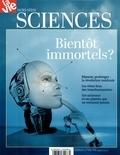 Jean-Pierre Denis et Michel Sfeir - La Vie Hors-série, octobre  : Bientôt immortels ?.