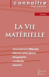 La Vie matérielle de Marguerite Duras - Fiche de lecture.pdf