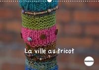 Martina Busch - La ville au tricot (Calendrier mural 2020 DIN A3 horizontal) - Des villes encore plus décorées ! (Calendrier anniversaire, 14 Pages ).