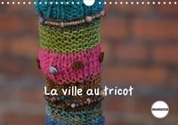 Martina Busch - La ville au tricot (Calendrier mural 2020 DIN A4 horizontal) - Des villes encore plus décorées ! (Calendrier anniversaire, 14 Pages ).