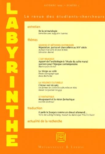 Xavier Carpentier-Tanguy et  Collectif - Labyrinthe N° 4, Automne 1999 : .