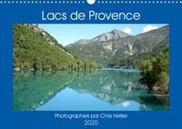 Chris Hellier (photos copyright) - Lacs de Provence (Calendrier mural 2020 DIN A3 horizontal) - Une année de voyage autour des plus beaux lacs de Provence (Calendrier mensuel, 14 Pages ).