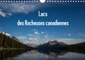 Michel Denis - Lacs des Rocheuses canadiennes (Calendrier mural 2020 DIN A4 horizontal) - Tous les lacs sont situés dans les différents parcs des Rocheuses au Canada. (Calendrier mensuel, 14 Pages ).