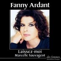 Marcelle Sauvageot - Laissez-moi. 1 CD audio