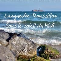 N N - Languedoc-Roussillon Sous le soleil du Midi (Calendrier mural 2020 300 × 300 mm Square) - Calendrier mensuel avec 12 motifs différents d'une région attachante dans le sud de la France.  (Calendrier mensuel, 14 Pages ).