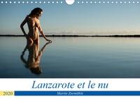 Martin Zurmühle - Lanzarote et le nu (Calendrier mural 2020 DIN A4 horizontal) - Photos érotiques dans la nature de l'Île de Lanzarote (Calendrier mensuel, 14 Pages ).