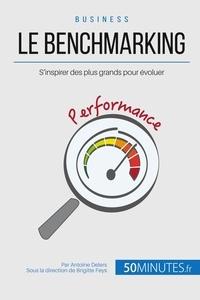 Antoine Delers - Le benchmarking et les best practices - Se mesurer aux grands pour s'en inspirer.