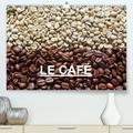 Anette/thomas Jäger - LE CAFÉ(Premium, hochwertiger DIN A2 Wandkalender 2020, Kunstdruck in Hochglanz) - Belles photos autour du thème du café (Calendrier mensuel, 14 Pages ).