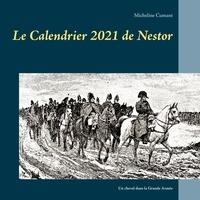 Micheline Cumant - Le Calendrier de Nestor - Un cheval dans la Grande Armée.