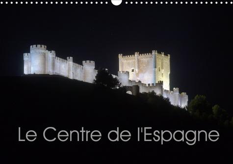 Le Centre de l'Espagne (Calendrier mural 2020 DIN A3 horizontal). Impressions de la Meseta centrale (Calendrier mensuel, 14 Pages )