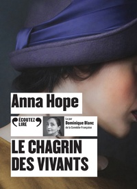 Anna Hope - Le chagrin des vivants. 1 CD audio MP3