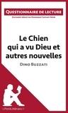Dominique Coutant-Defer - Le chien qui a vu dieu et autres nouvelles de Dino Buzzati - Questionnaire de lecture.