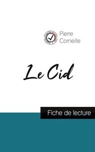 Pierre Corneille - Le Cid de Corneille (fiche de lecture et analyse complète de l'oeuvre).
