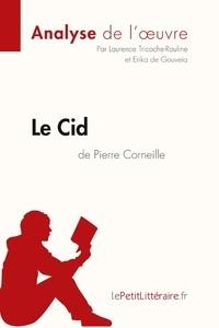 Pierre Corneille et Laurence Tricoche - Le Cid.