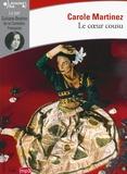 Carole Martinez - Le coeur cousu. 2 CD audio MP3