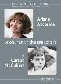 Carson McCullers - Le coeur est un chasseur solitaire. 1 CD audio MP3