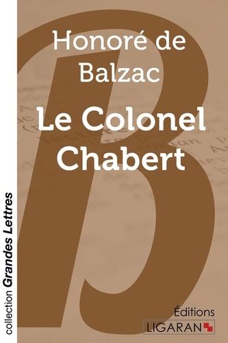 Le colonel Chabert Edition en gros caractères