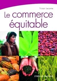 Tristan Lecomte - Le commerce équitable.