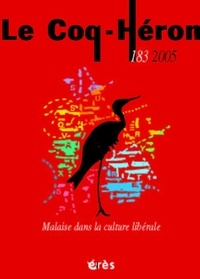 Jacques Letondal et Charles Melman - Le Coq-Héron N°183, Décembre 2005 : Malaise dans la culture libérale.