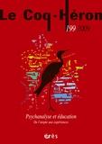 Sandor Ferenczi et Imre Hermann - Le Coq-Héron N° 199, Décembre 200 : Psychanalyse et éducation - De l'utopie aux expériences.