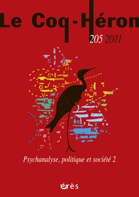 Eva Brabant-Gérö - Le Coq-Héron N° 205, Juin 2011 : Psychanalyse, politique et société 2.