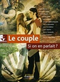 Thierry Bisson et Bérangère Casini - Le couple, si on en parlait ?.