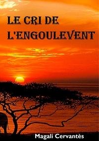 Magali Cervantès - Le cri de l'engoulevent.