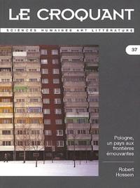 Michel Cornaton et  Collectif - Le Croquant N° 37/2003 : Pologne, un pays aux frontières émouvantes. Robert Hossein.