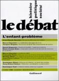 Jean-Claude Quentel et Marcel Gauchet - Le Débat N° 132, Novembre-déc : L'enfant-problème.