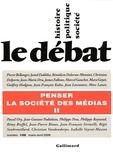 James Fallows et Marc Lazar - Le Débat N° 139, Mars-Avril 2 : Penser la société des médias - Volume 2.