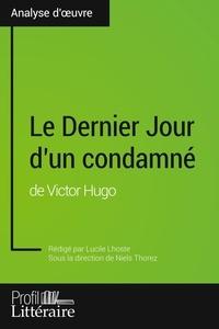 Lucile Lhoste et Niels Thorez - Le Dernier Jour d'un condamné de Victor Hugo.