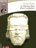 Victor Hugo - Le dernier jour d'un condamné. 1 CD audio
