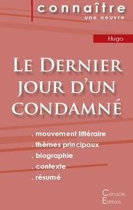 Victor Hugo - Le dernier jour d'un condamné - Fiche de lecture.
