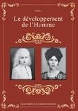 Ludmila Strelnikova et Larisa Seklitova - Le développement de l'Homme.