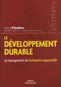 Patrick d' Humières - Le développement durable - Le mangement de l'entreprise responsable.