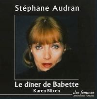 Karen Blixen - Le dîner de Babette - 2 CD audio.