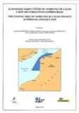 Claude Augris et Philippe Clabaut - Le domaine marin côtier du Nord-Pas-de-Calais - Carte des formations superficielles 1/100 000.