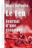 Henri Barbusse - Le feu - Journal d'une escouade.