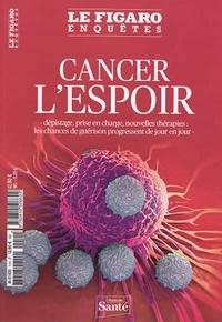 Marc Feuillée - Le Figaro Enquêtes Hors-série : Cancer, l'espoir - Dépistage, prise en charge, nouvelles thérapies : les chances de guérison progressent de jour en jour.