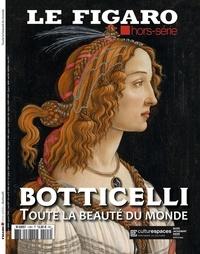 Michel De Jaeghere - Le Figaro hors-série  : Botticelli - Toute la beauté du monde.