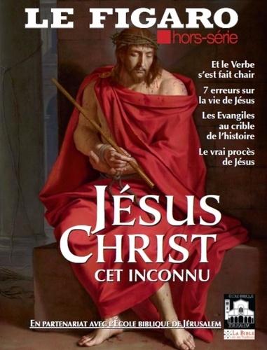 Alexis Brézet et Marc Feuillée - Le Figaro hors-série N° 119 : Jésus-Christ, cet inconnu - Le signe de contradiction.