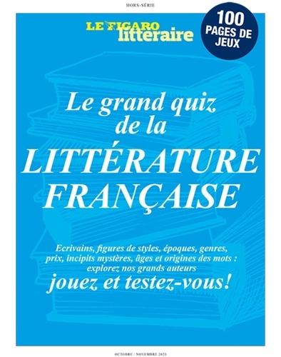 Etienne de Montety - Le Figaro hors-série N° 30, octobre-novem : Le Figaro littéraire - Le grand quiz de la littérature française.